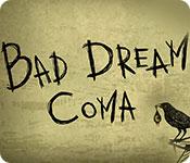 Bad Dream: Coma game