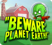 Beware Planet Earth! game
