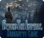 Beyond the Invisible: Darkness Came game