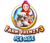 Farm Frenzy 3: Ice Age game