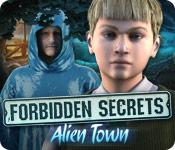 Forbidden Secrets: Alien Town game