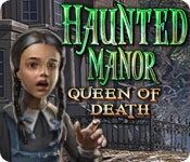 Haunted Manor: Queen of Death game