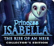 Princess Isabella: The Rise of an Heir Collector's Edition game