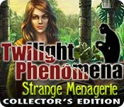 Twilight Phenomena: Strange Menagerie Collector's Edition game