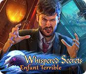 Whispered Secrets: Enfant Terrible game