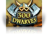 Download 300 Dwarves Game