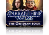 Download Amaranthine Voyage: The Obsidian Book Collector's Edition Game