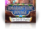 Download Amaranthine Voyage: The Orb of Purity Game