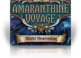 Download Amaranthine Voyage: Winter Neverending Collector's Edition Game