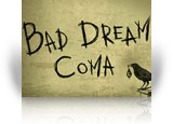 Download Bad Dream: Coma Game