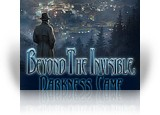 Download Beyond the Invisible: Darkness Came Game