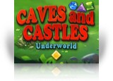 Download Caves And Castles: Underworld Game
