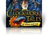 Download Clockwork Tales: Of Glass and Ink Game