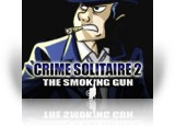 Download Crime Solitaire 2: The Smoking Gun Game