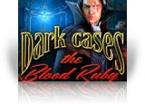 Download Dark Cases: The Blood Ruby Game