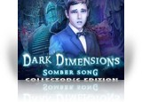 Download Dark Dimensions: Somber Song Collector's Edition Game