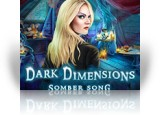 Download Dark Dimensions: Somber Song Game