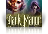 Download Dark Manor: A Hidden Object Mystery Game