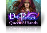 Download Dark Parables: Queen of Sands Collector's Edition Game
