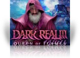 Download Dark Realm: Queen of Flames Game