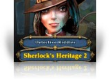 Download Detective Riddles: Sherlock's Heritage 2 Game