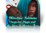 Download Detective Solitaire: Inspector Magic And The Man Without A Face Game