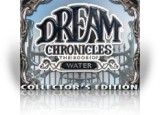 Download Dream Chronicles : The Book of Water Collector's Edition Game