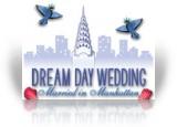 Download Dream Day Wedding: Married in Manhattan Game