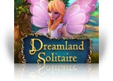 Download Dreamland Solitaire Game