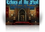 Download Echoes of the Past: The Castle of Shadows Game