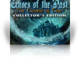 Download Echoes of the Past: The Citadels of Time Collector's Edition Game