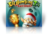 Download Elf Bowling 7 1/7: The Last Insult Game