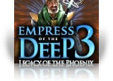 Download Empress of the Deep 3: Legacy of the Phoenix Game