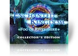 Download Enchanted Kingdom: Fog of Rivershire Collector's Edition Game