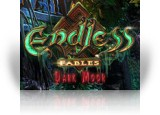 Download Endless Fables: Dark Moor Game
