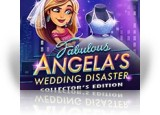 Download Fabulous: Angela's Wedding Disaster Collector's Edition Game