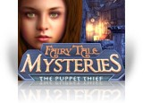 Download Fairy Tale Mysteries: The Puppet Thief Game