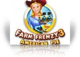 Download Farm Frenzy 3: American Pie Game