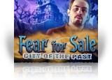 Download Fear for Sale: City of the Past Collector's Edition Game