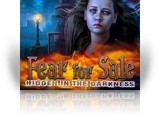 Download Fear For Sale: Hidden in the Darkness Collector's Edition Game
