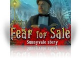 Download Fear for Sale: Sunnyvale Story Collector's Edition Game