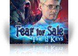 Download Fear for Sale: The 13 Keys Collector's Edition Game