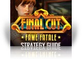 Download Final Cut: Fame Fatale Strategy Guide Game