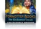 Download Forgotten Books: The Enchanted Crown Collector's Edition Game