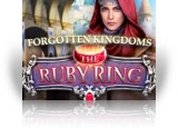 Forgotten Kingdoms: The Ruby Ring