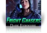 Download Fright Chasers: Dark Exposure Game