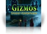 Download Gizmos: Spooky Adventures Game