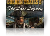 Download Golden Trails 2: The Lost Legacy Game