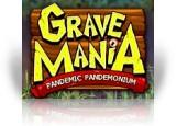 Grave Mania: Pandemic Pandemonium