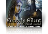 Download Gravely Silent: House of Deadlock Collector's Edition Game